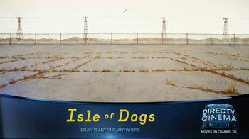 DIRECTV Cinema TV Spot, 'Isle of Dogs' - Thumbnail 5