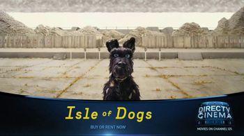 DIRECTV Cinema TV Spot, 'Isle of Dogs' - Thumbnail 6