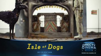 DIRECTV Cinema TV Spot, 'Isle of Dogs' - Thumbnail 8