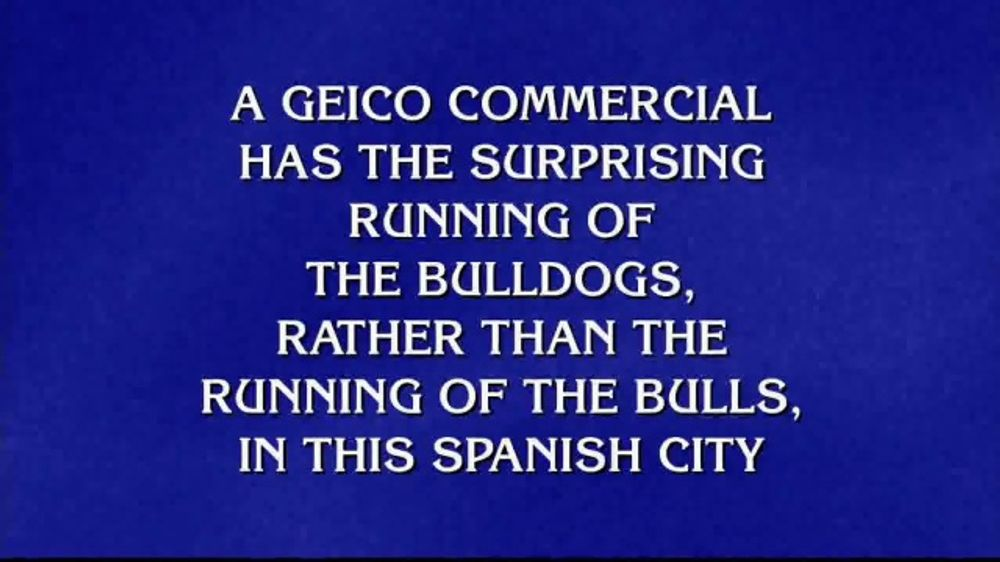 Geico Accident Forgiveness >> Geico Tv Commercial Jeopardy Running Of The Bulldogs Video