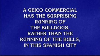 GEICO TV Spot, 'Jeopardy!: Running of the Bulldogs' - 5 commercial airings