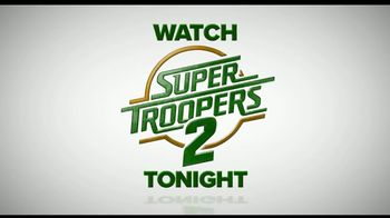 Super Troopers 2 Home Entertainment TV Spot