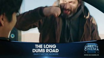 DIRECTV Cinema TV Spot, 'The Long Dumb Road' - Thumbnail 3