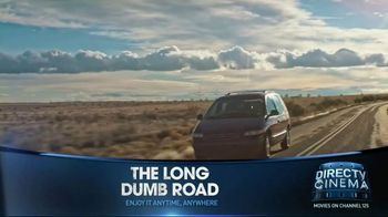 DIRECTV Cinema TV Spot, 'The Long Dumb Road' - Thumbnail 5