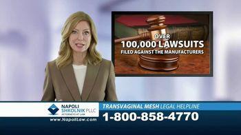 Napoli Shkolnik PLLC TV Spot, 'Transvaginal Mesh Legal Helpline' - Thumbnail 4