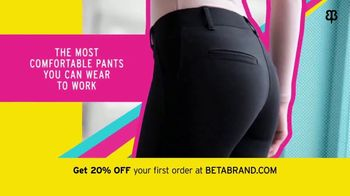 Betabrand TV Spot, 'The Most Comfortable Pants You Can Wear to Work' - Thumbnail 8