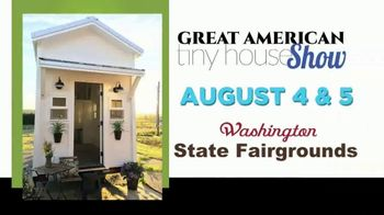 Great American Tiny House Show TV Spot, 'Washington State Fairgrounds' - Thumbnail 2