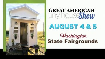 Great American Tiny House Show TV Spot, 'Washington State Fairgrounds' - Thumbnail 3