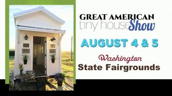 Great American Tiny House Show TV Spot, 'Washington State Fairgrounds' - Thumbnail 4