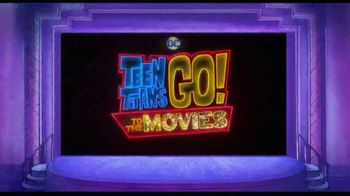 Teen Titans Go! To the Movies - Alternate Trailer 19