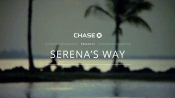 Chase TV Spot, 'Serena's Way' Featuring Serena Williams - Thumbnail 1