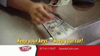 Speedy Cash Title Loans TV Spot, 'Keep Your Keys, Keep Your Car' - Thumbnail 6