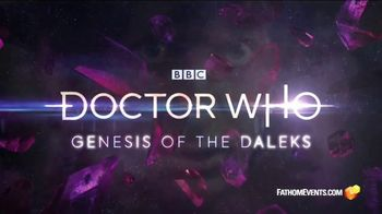 Fathom Events TV Spot, \'Doctor Who: Genesis of the Daleks\'
