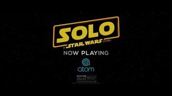 Atom Tickets TV Spot, 'Solo: A Star Wars Story' - Thumbnail 8