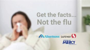 Albertsons TV Spot, \'Get the Facts Not the Flu\'