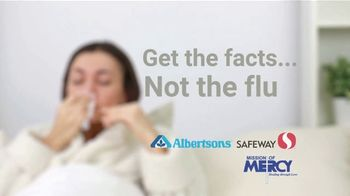 Albertsons TV Spot, 'Get the Facts Not the Flu' - Thumbnail 7
