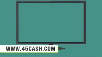 45cash.com TV Spot, 'No Paperwork' - Thumbnail 1