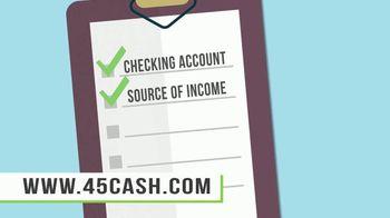 45cash.com TV Spot, 'No Paperwork' - Thumbnail 3