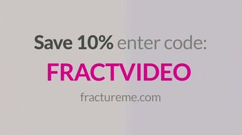Fracture TV Spot, 'Not Just Another Frame' - Thumbnail 7
