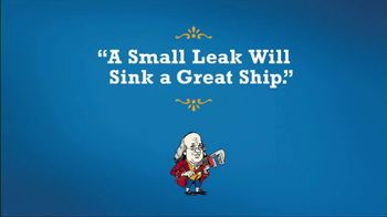 Benjamin Franklin Plumbing TV Spot, 'A Small Leak Will Sink a Great Ship' - Thumbnail 2