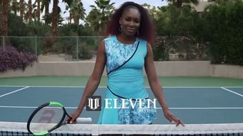 Tennis Warehouse EleVen by Venus TV Spot, 'Be an Eleven' Ft. Venus Williams - 50 commercial airings