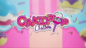 CakePop Cuties TV Spot, 'Pop, Squish, Play & Display'