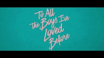 Netflix TV Spot, 'To All the Boys I've Loved Before' - Thumbnail 10