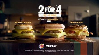 Burger King 2 for $4 Mix or Match TV Spot, 'Breakfast: Sourdough King' - Thumbnail 10