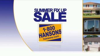 1-800-HANSONS Summer Fix Up Sale TV Spot, \'Windows, Siding and Roofing\'