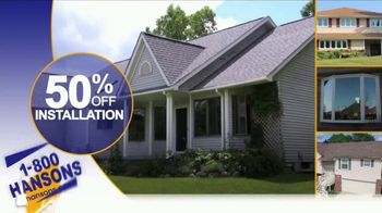 1-800-HANSONS Summer Fix Up Sale TV Spot, 'Windows, Siding and Roofing' - Thumbnail 3