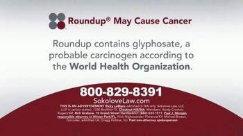 Sokolove Law TV Spot, 'Glyphosate' - Thumbnail 1