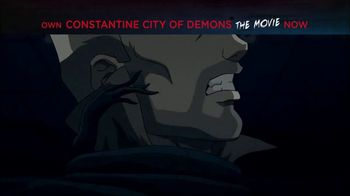 Constantine City of Demons: The Movie Home Entertainment TV Spot - Thumbnail 8