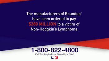 Shapiro Legal Group TV Spot, 'Roundup' - Thumbnail 2