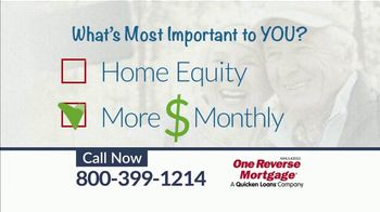 One Reverse Mortgage TV Spot, 'What's More Important'