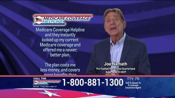 Medicare Coverage Helpline TV Spot, 'New Benefits: Dental and Vision' Featuring Joe Namath - Thumbnail 4