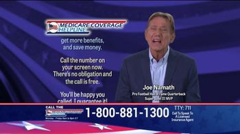 Medicare Coverage Helpline TV Spot, 'New Benefits: Dental and Vision' Featuring Joe Namath - Thumbnail 7
