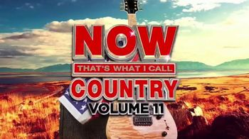 Now That's What I Call Country Volume 11 TV Spot, 'Hottest Hits'