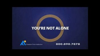 Freedom From Addiction TV Spot, \'You\'re not Alone\'