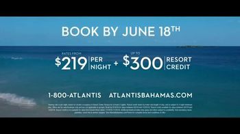 Atlantis TV Spot, 'Endless Flow: June' - Thumbnail 9