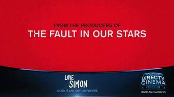 DIRECTV Cinema TV Spot, 'Love, Simon' - Thumbnail 3