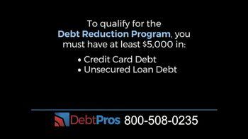 DebtPros TV Spot, 'Debt Reduction Program' - Thumbnail 5