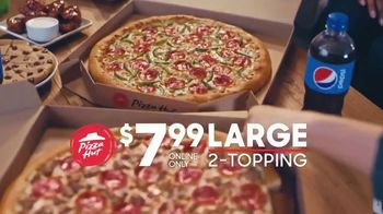 Pizza Hut $7.99 Large 2-Topping TV Spot, 'Why Go Anywhere Else?' - Thumbnail 2