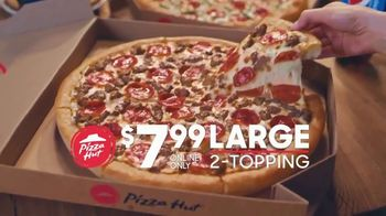 Pizza Hut $7.99 Large 2-Topping TV Spot, 'Here to Stay' - Thumbnail 3