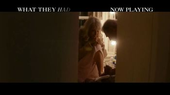 What They Had - Alternate Trailer 2