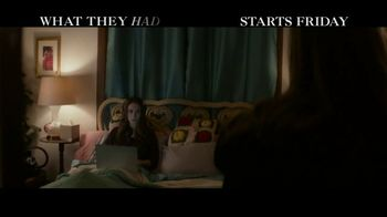 What They Had - Alternate Trailer 3