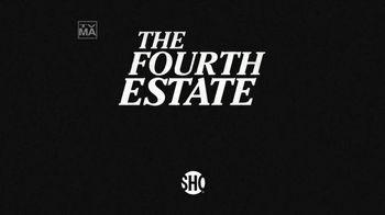 Showtime TV Spot, 'The Fourth Estate' - Thumbnail 9