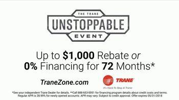 Trane Unstoppable Event TV Spot, 'More Go: $1000 Rebate' Song by Phantogram - Thumbnail 10