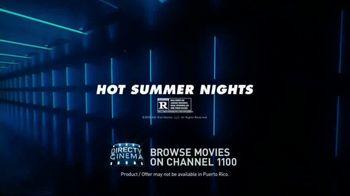 DIRECTV Cinema TV Spot, 'Hot Summer Nights' - Thumbnail 10