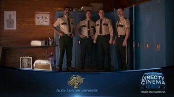 DIRECTV Cinema TV Spot, 'Super Troopers 2' - Thumbnail 3