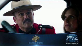 DIRECTV Cinema TV Spot, 'Super Troopers 2' - Thumbnail 8
